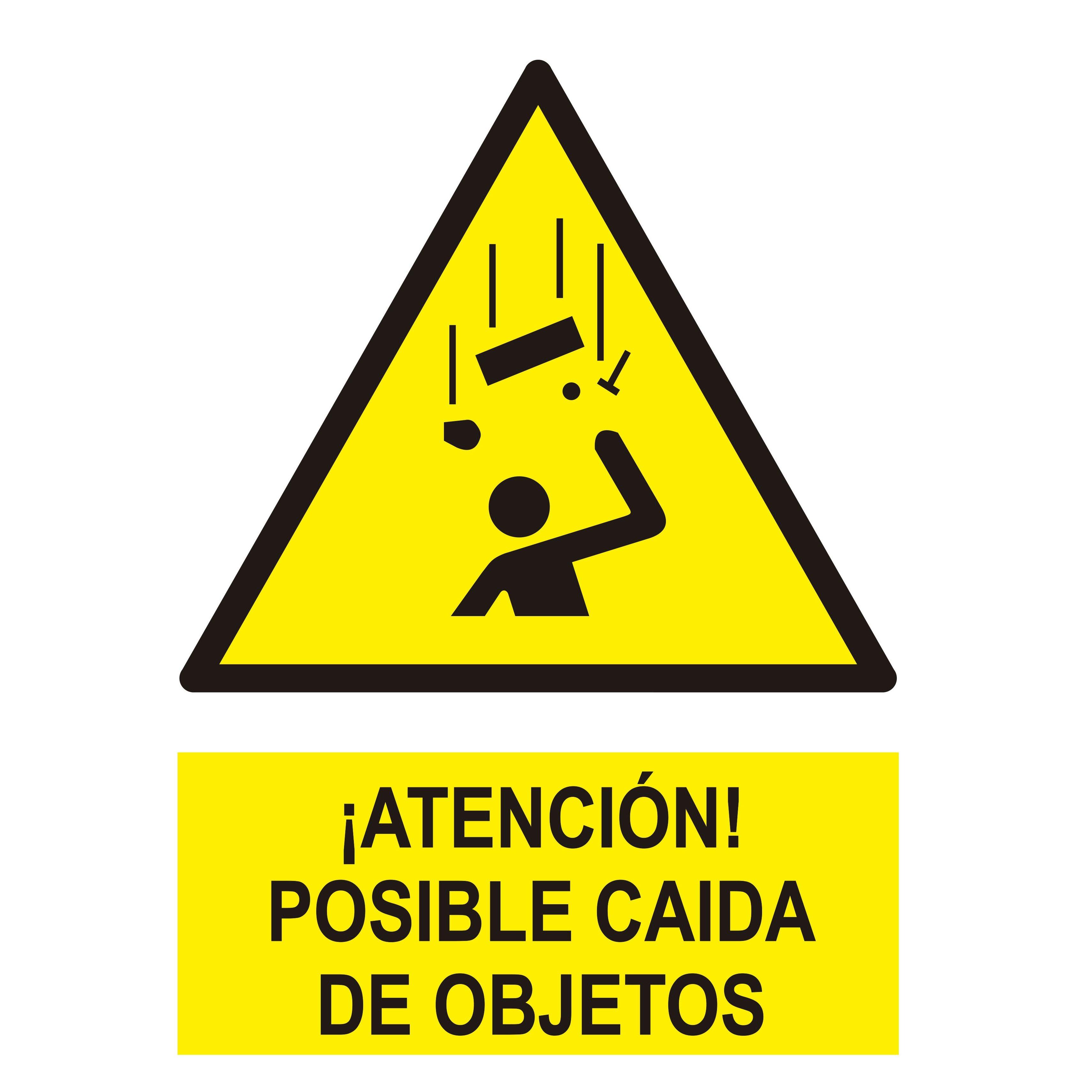 Señal ¡ATENCIÓN! POSIBLE CAIDA DE OBJETOS