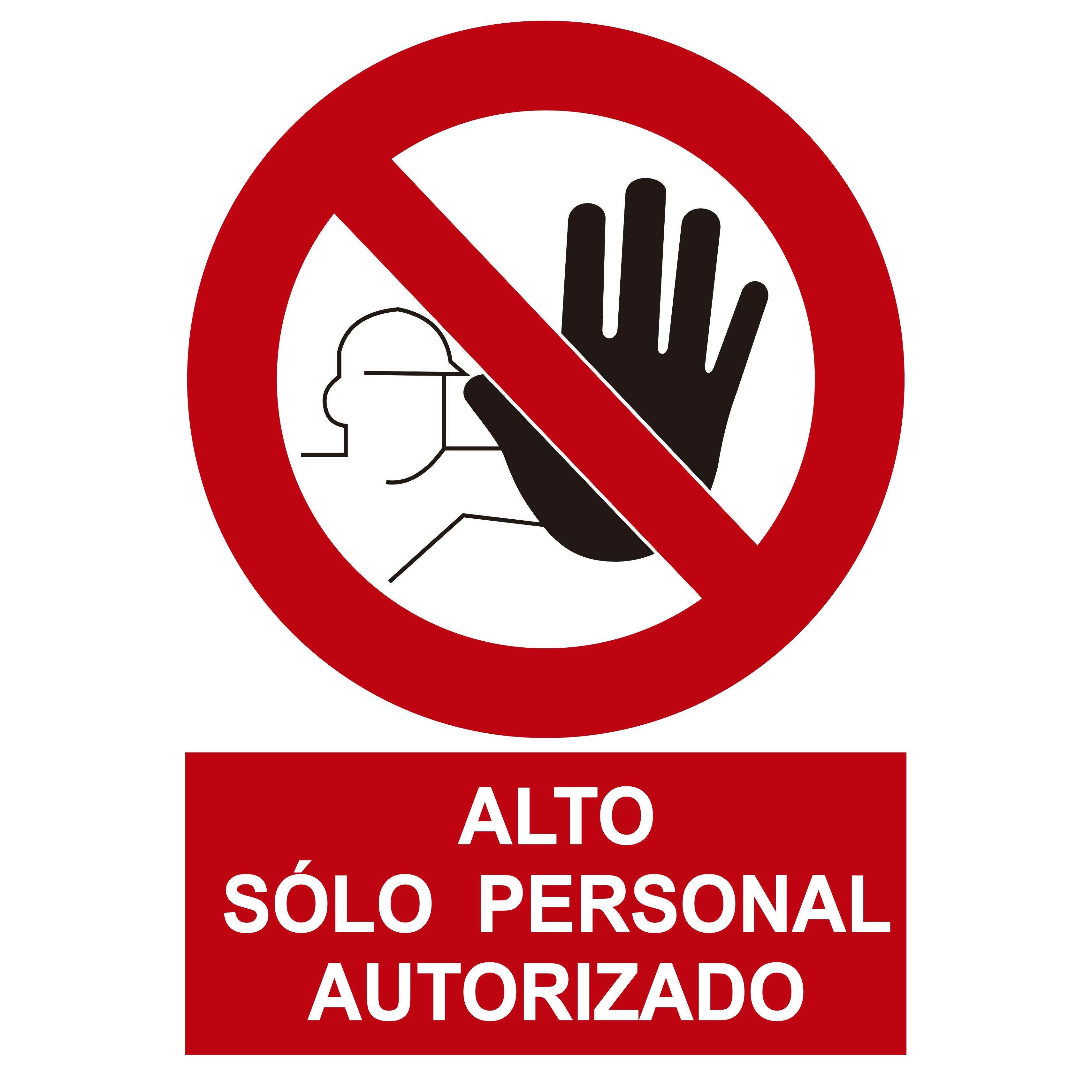 Señal PROHIBIDO EL PASO SOLO PERSONAL AUTORIZADO
