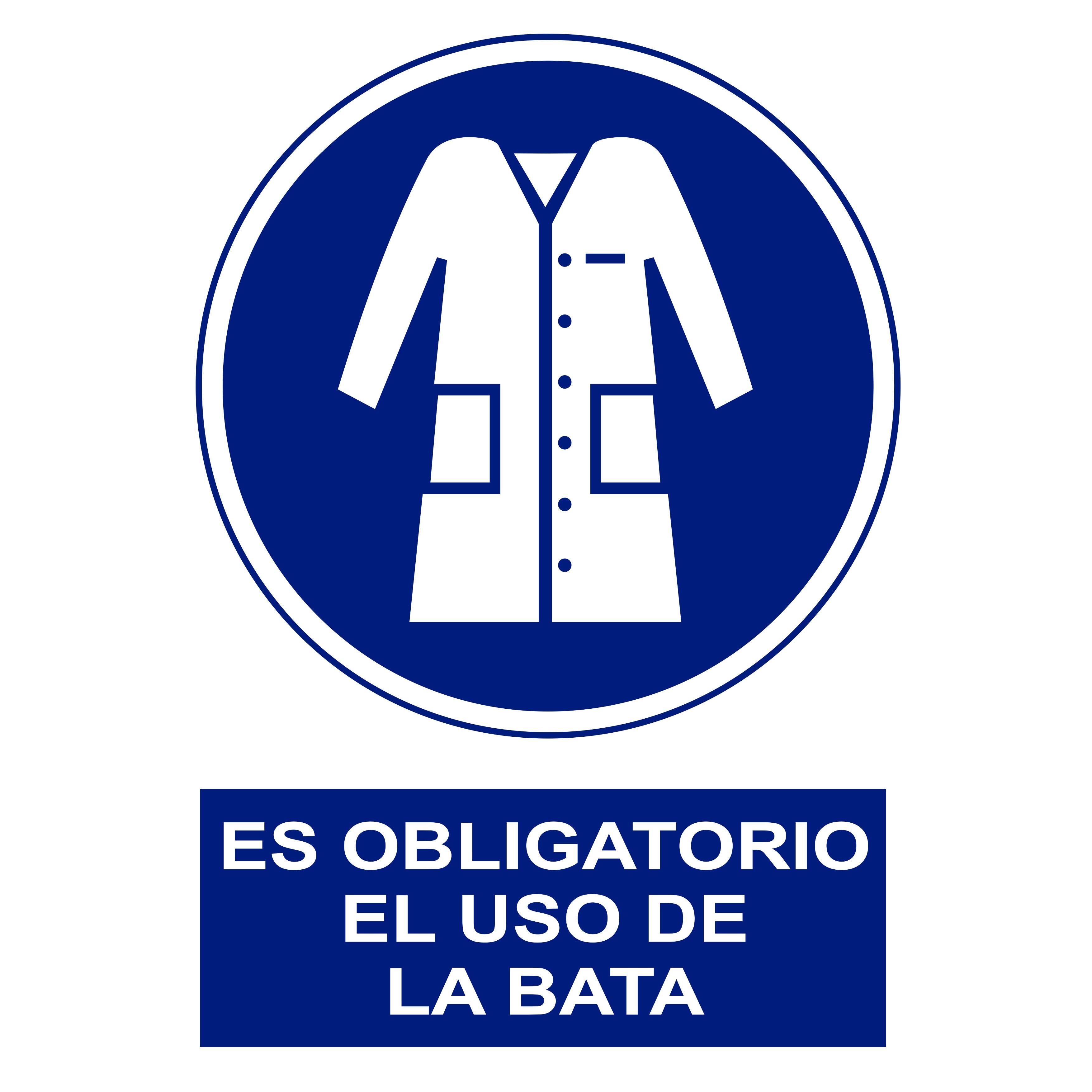 Señal ES OBLIGATORIO EL USO DE LA BATA